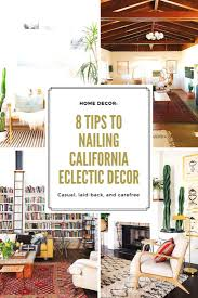 home decor 8 tips to nailing california eclectic decor u2014 gingerly