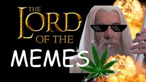Lord Of The Memes - lord of the memes youtube