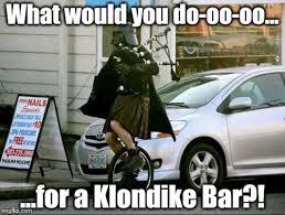 Klondike Bar Meme - invalid argument vader meme imgflip