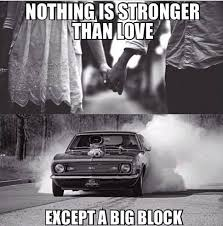 Muscle Car Memes - muscle car memes nothing is stronger than love https www