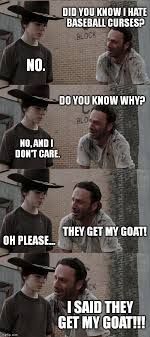 Billy Goat Meme - baseball curses get my billy goat imgflip