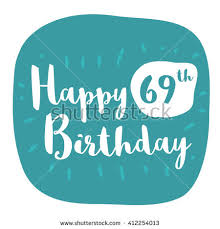 69th birthday card happy 69th birthday card brush lettering stock vector 412254013