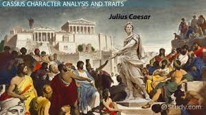character of cassius in julius caesar traits u0026 analysis video