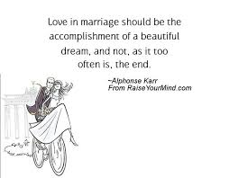 beautiful wedding quotes in marriage should be the accomplishment of a beautiful