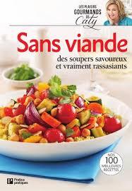 cuisiner sans viande plaisir gourmands sans viande by éditions pratico pratiques issuu