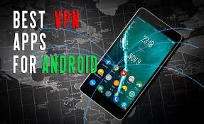 best vpn app for android best vpn apps for android in 2018 free and paid