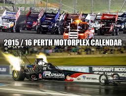 perth motorplex 2015 16 perth motorplex calendar perth motorplex