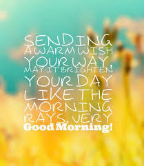 150 best good morning quotes and wishes images on pinterest 50th