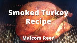 apple turkey recipes thanksgiving smoked turkey recipe how to smoke a whole turkey youtube