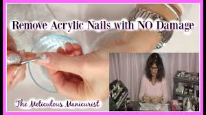 remove acrylic nails without ruining your natural nails tutorial