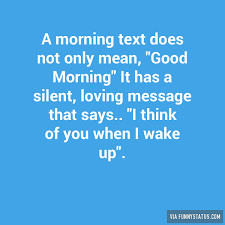 Memes About Good Sex - a morning text does not only mean good morning funny status