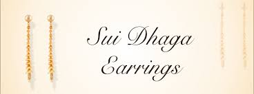 sui dhaga earrings design buy sui dhaga earrings online of designs at low price