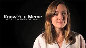 Best Memes Of 2011 - know your meme best memes of 2011 memes know your meme
