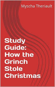 how the grinch stole literature unit and study guide tpt