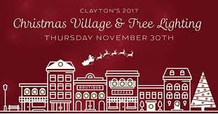 clayton tree lighting 2017 village and tree lighting 2017 in downtown clayton downtown