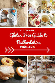 a gluttons guide to eating gluten free in bedford bedfordshire