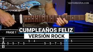 imagenes feliz cumpleaños rockero cómo tocar cumpleaños feliz rock en guitarra acordes y letra