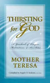 a yearbook thirsting for god a yearbook of meditations by teresa