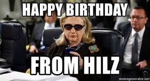 Hillary Clinton Texting Meme - happy birthday from hilz hillary clinton texting meme generator