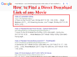 instructions to find direct download link of any movie 2017 ad
