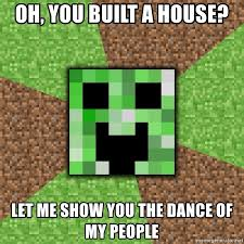 oh you built a house let me show you the dance of my people