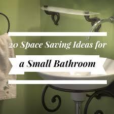 Organizing A Small Bathroom - 20 space saving ideas for a small bathroom