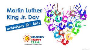 mlk day activities children u0027s therapy team