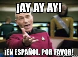 Meme Generator En Espaã Ol - ay ay ay en español por favor why the fuck meme generator