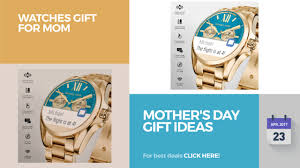 mother u0027s day gift ideas watches gift for mom youtube