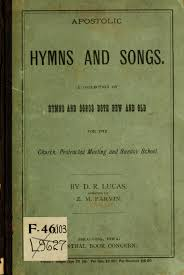 apostolic hymns and songs a collection of hymns and songs both