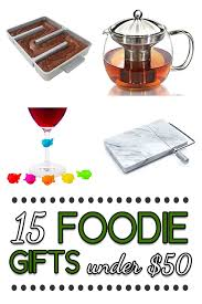 foodie gifts 15 foodie gifts 50 ultimate foodie gift guide
