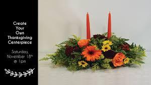 thanksgiving arrangements centerpieces workshop thanksgiving centerpieces 2nd session nunan florist