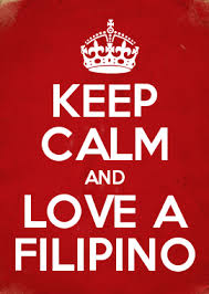 How To Make Your Own Keep Calm Meme - keep calm and love a filipino being filipino pinterest