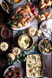 my thanksgiving my 2017 thanksgiving menu and guide half baked harvest