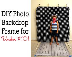 diy photo backdrop diy photo booth backdrop frame for around 10 happiness is
