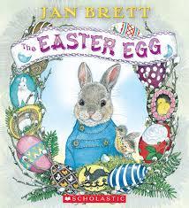 easter bunny book the easter egg by jan brett scholastic