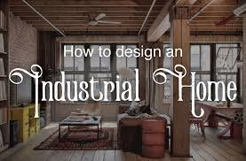 Home Design Guide 45 Industrial Home Design Ideas Design Di Case Ecologiche