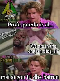 Memes About English Class - dopl3r com memes hechd en regionn profe puedoir al el teacher