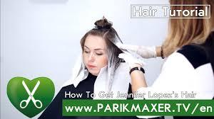 how to get jennifer lopez s hair parikmaxer tv english version