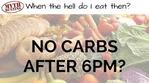 myth busting eating carbs after 6pm will make you fat