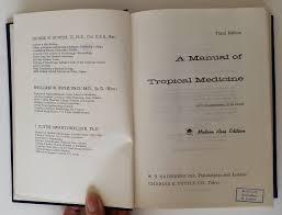 a manual of tropical medicine george w frye william w