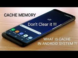 android clear system cache what is cache in android system cache memory don t clear it