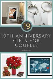 10 year anniversary gift ideas for 10 year wedding anniversary gift ideas for him wedding ideas