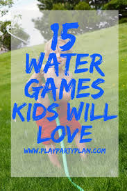 outdoor water games play party plan