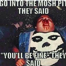 Hardcore Memes - moshpit meme on instagram