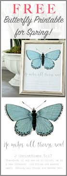 he makes all things free butterfly print butterfly craft