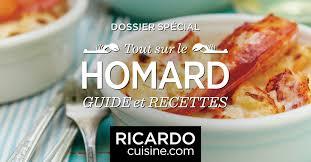cuisiner homard surgelé tout sur le homard ricardo