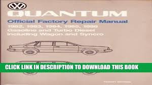 read now volkswagen quantum official factory repair manual 1982