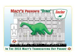 thanksgiving day parade macys a dino mite return sinclair oil corporation u0027s dino is set for a