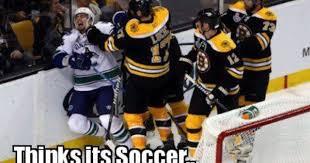 Soccer Hockey Meme - bruins vs the canucks soccer team taken from nhl memes on facebook